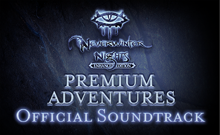 Neverwinter Nights: Enhanced Edition Premium Adventures Official Soundtrack