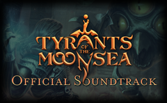 Neverwinter Nights: Tyrants of the Moonsea Official Soundtrack